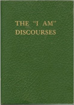 "The ""I AM"" Discourses"