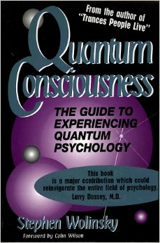 Quantum Consciousness:The Guide to Experiencing Quantum Psychology