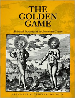 The Golden Game: Alchemical Engravings of the 17th century