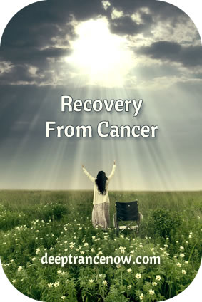 Cancer Recovery Hypnosis