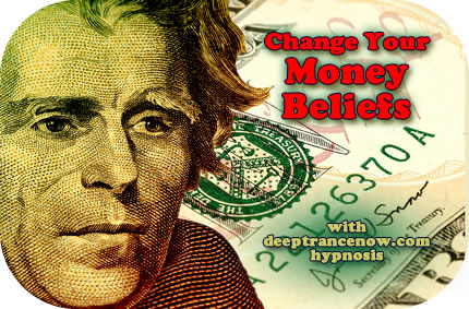 Change Your Beliefs About Money