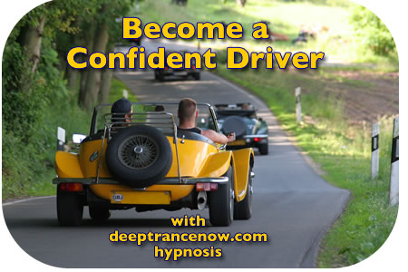 Drive with Confidence -  Enjoy Confident Driving with Deep Trance Hypnosis