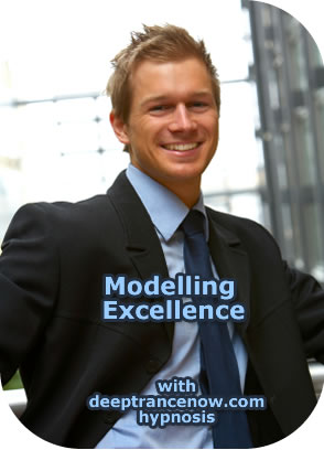 Modeling Excellence with Hypnosis and NLP