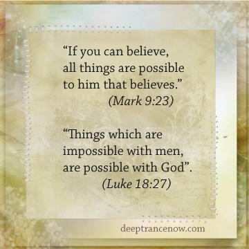 All things are possible to him who believes - Biiblical verses