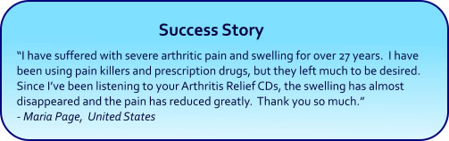 Arthritis Relief Hypnosis CDs and mp3 downloads - success story