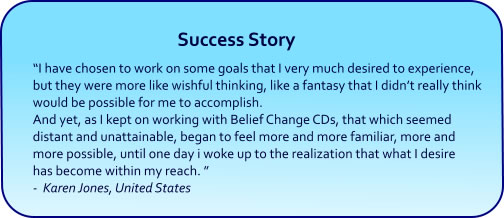 Change Your Limiting Beliefs Hypnosis CDs and mp3 Downloads success story
