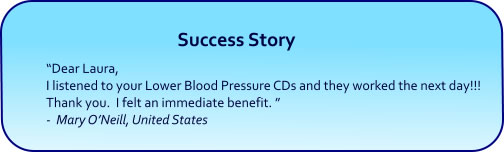 Lower Blood Pressure Hypnosis CDs and mp3 Downloads success story