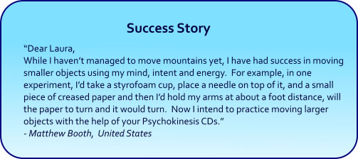Psychokinesis Hypnosis CDs and mp3 Downloads success story