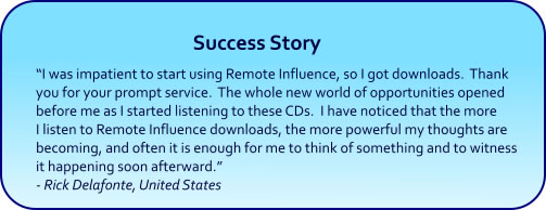 Remote Influence Hypnosis CDs and mp3 Downloads success story
