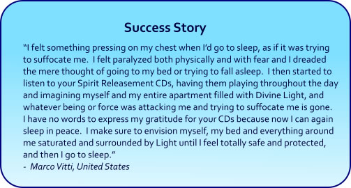 Spirit Releasement Hypnosis CDs and mp3 Downloads success story