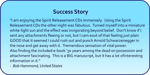 Spirit Releasement Hypnosis CDs and mp3 downloads - success story
