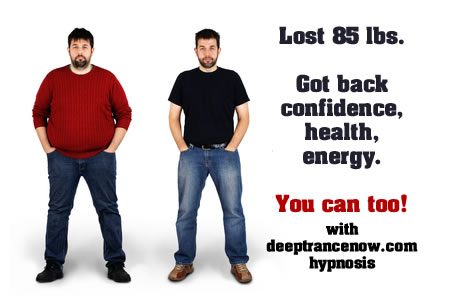 Lost 85 lbs Got back health, confidence, energy - You can too with deeptrancenow.com hypnosis